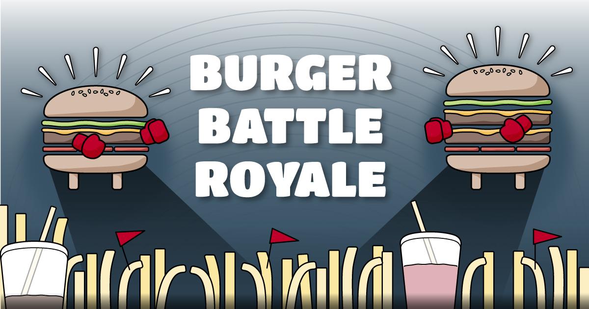Burger Battle Royale