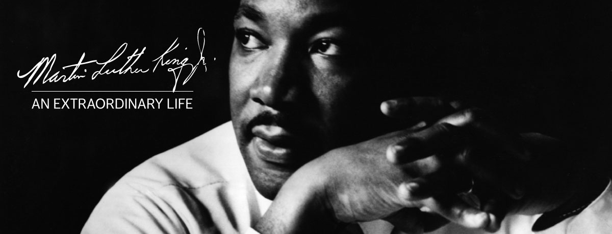 the life of martin luther king jr martin luther king jr an  the life of martin luther king jr martin luther king jr an extraordinary life